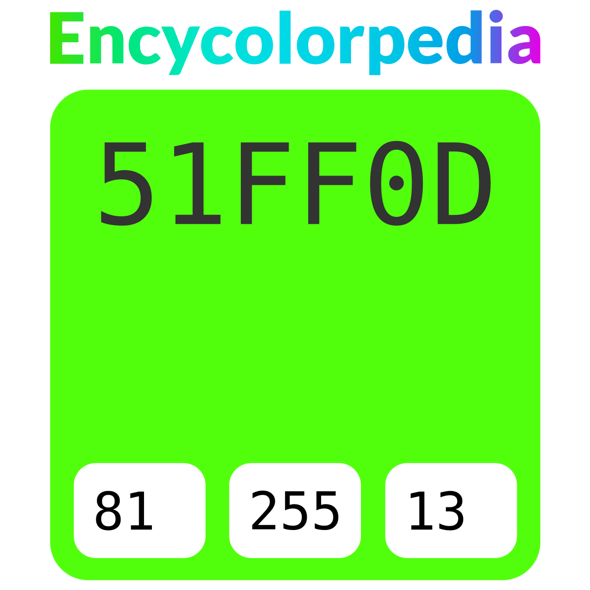 Crayola Glowing Green / #51ff0d Hex Color Code Schemes & Paints