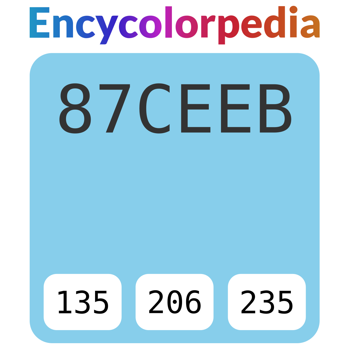 Skyblue / Sky blue / #87ceeb Hex Color Code, RGB and Paints