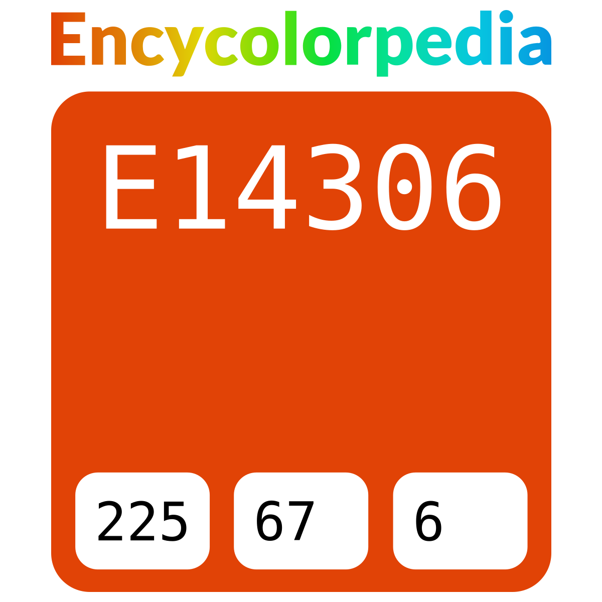 #e14306 Hex Color Code, RGB and Paints