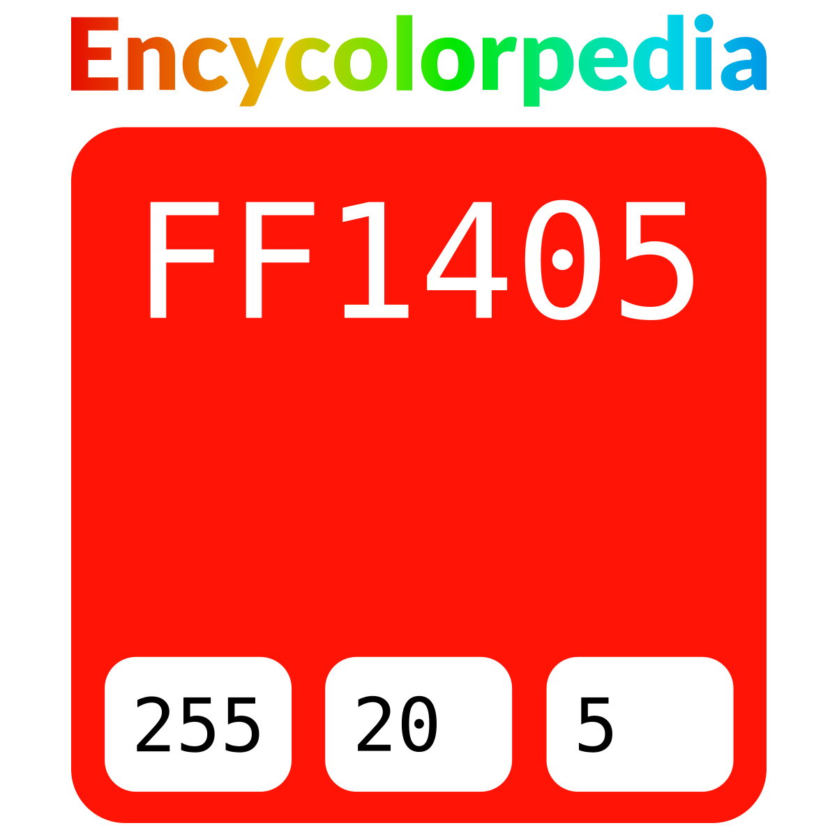 #ff1405 Hex Color Code, RGB and Paints